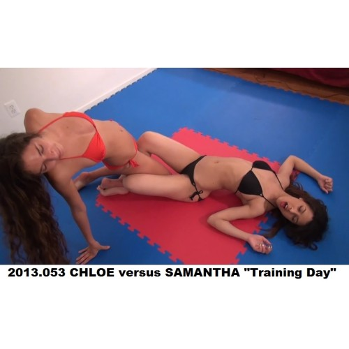 "2013.053 CHLOE versus SAMANTHA ""Training Day"""