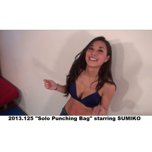 "2013.125 ""Solo Punching Bag"" starring SUMIKO"