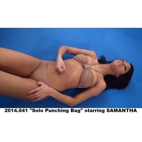 "2014.041 ""Solo Punching Bag"" starring SAMANTHA"