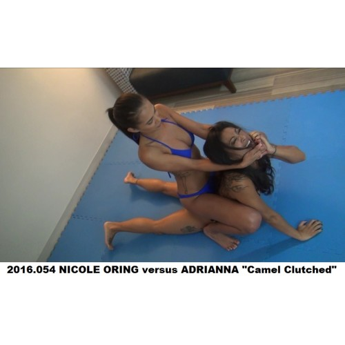 "2016.054 NICOLE ORING versus ADRIANNA ""Camel Clutched"""