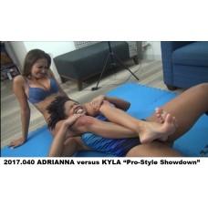 "2017.040 ADRIANNA versus KYLA ""Pro-Style Showdown"""