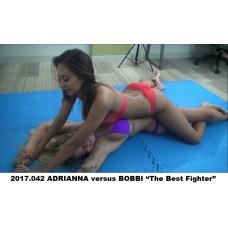 """2017.042 ADRIANNA versus BOBBI """"The Best Fighter"""""""